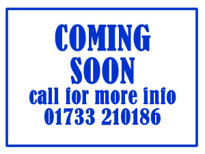 COMING SOON call for more information 01733 210186